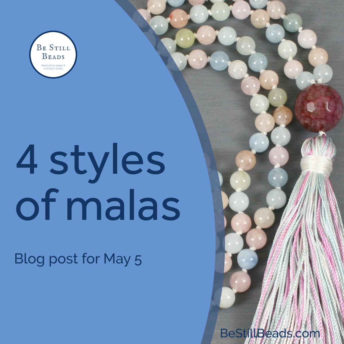 4 Styles of Malas