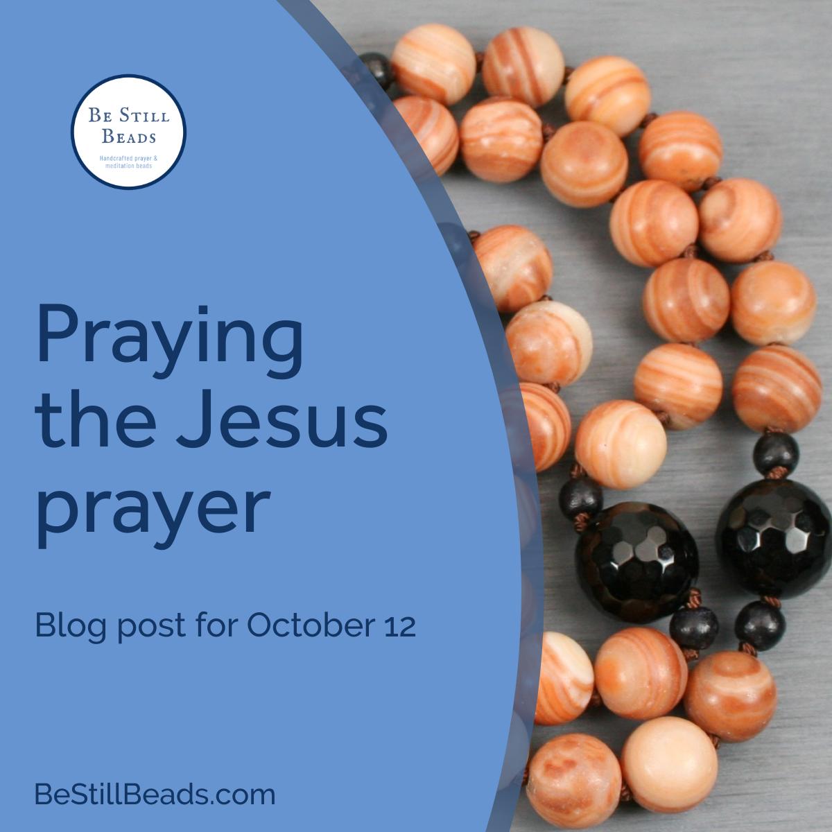 Praying the Jesus prayer